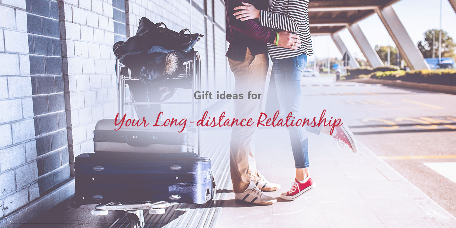 50 Long Distance Relationships Gifts
